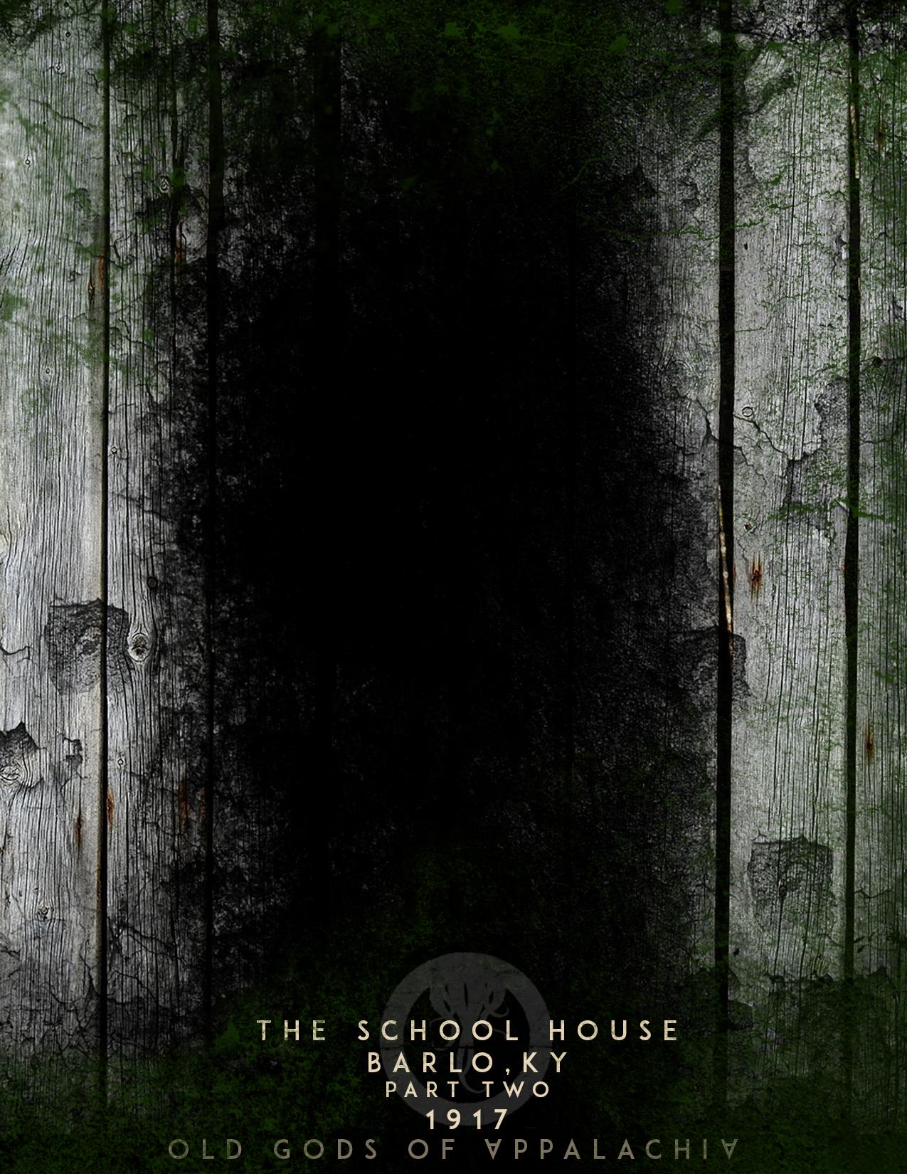 Episode 2: The Schoolhouse: Barlo Kentucky 1917: Part Two