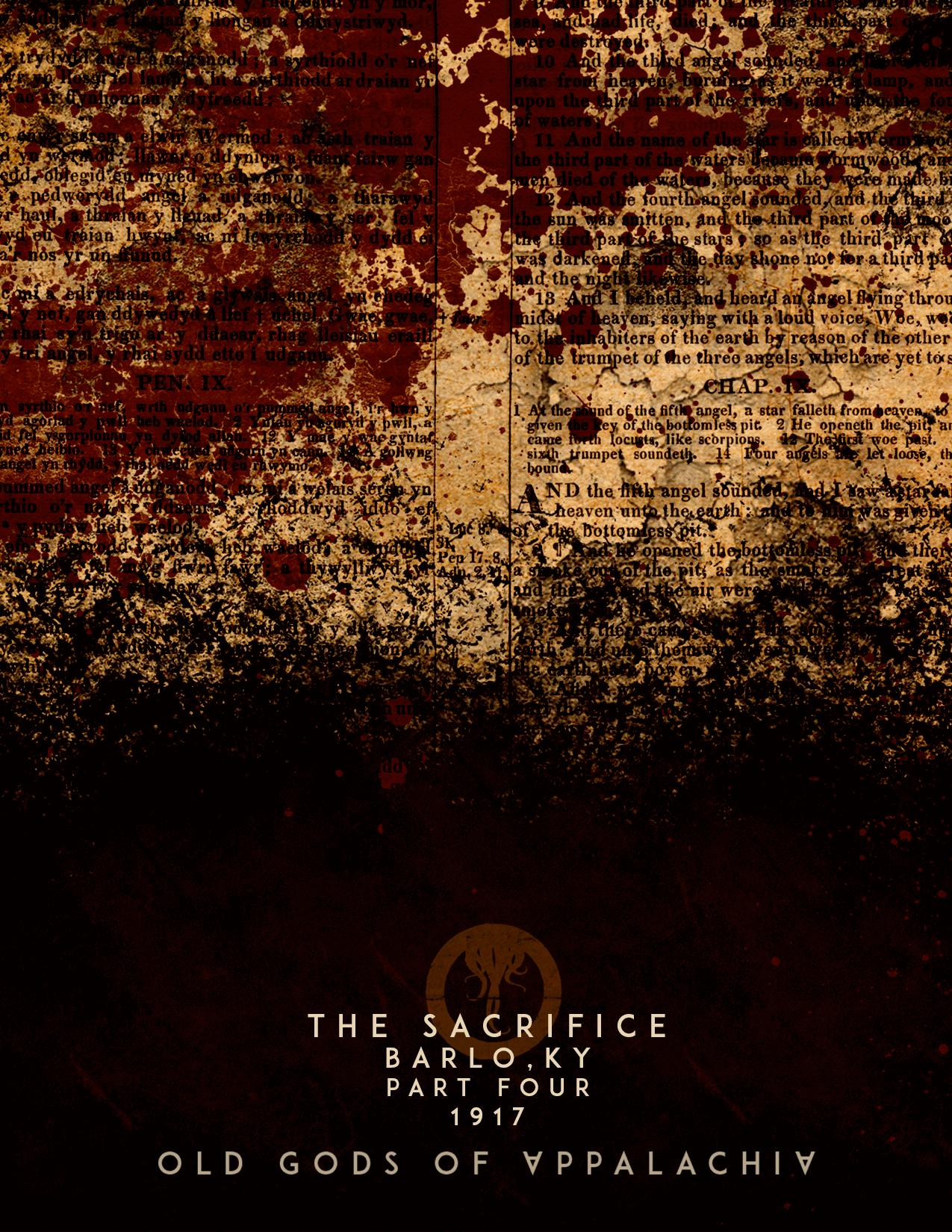 Episode 4: The Sacrifice: Barlo, Kentucky 1917: Part Four