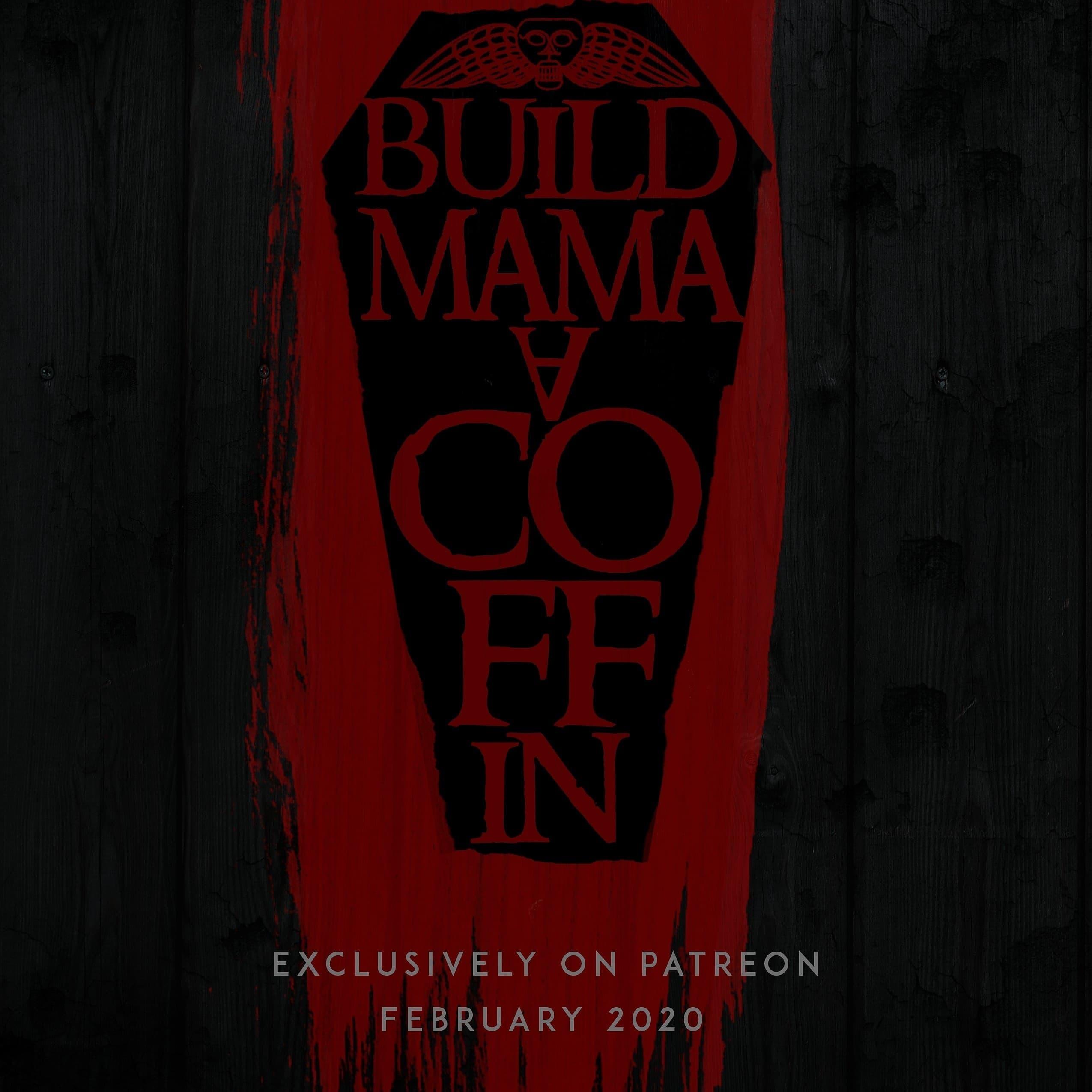 Build Mama a Coffin: Trailer