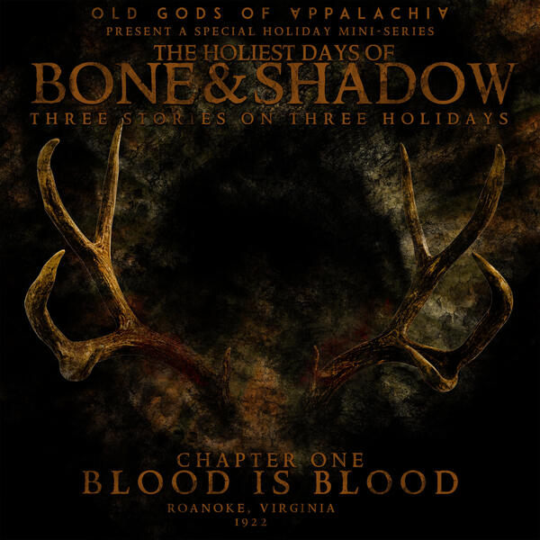 The Holiest Days of Bone and Shadow, Chapter One: Blood is Blood Art
