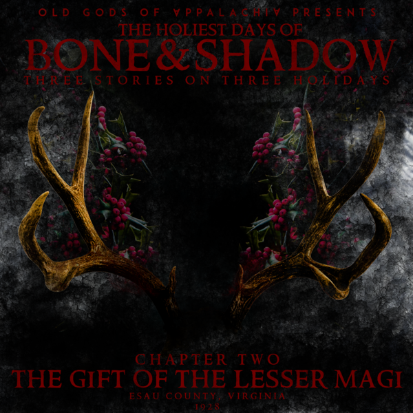 The Holiest Days of Bone and Shadow, Chapter Two: The Gift of the Lesser Magi Art